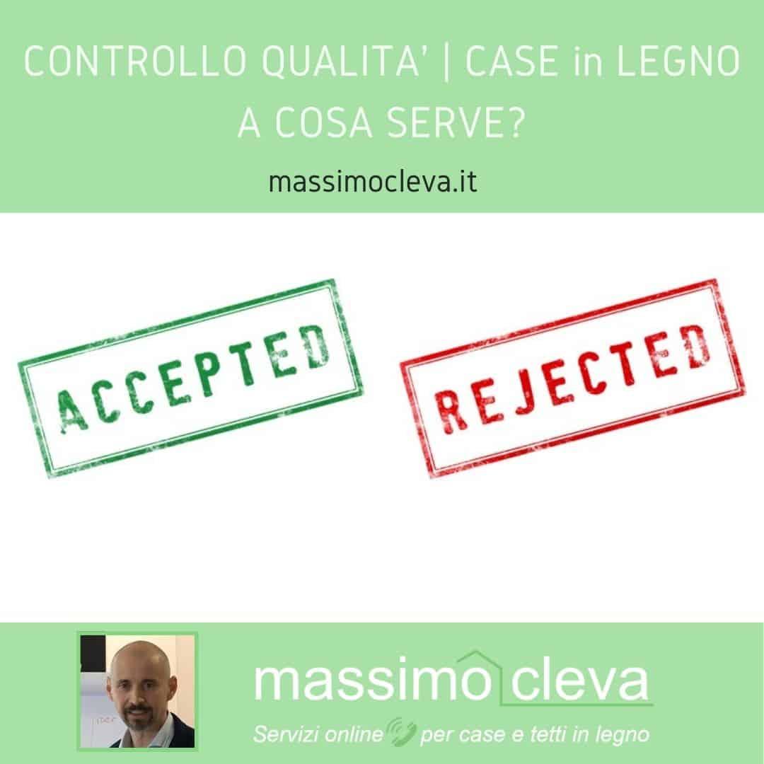 CONTROLLO QUALITA CASE IN LEGNO
