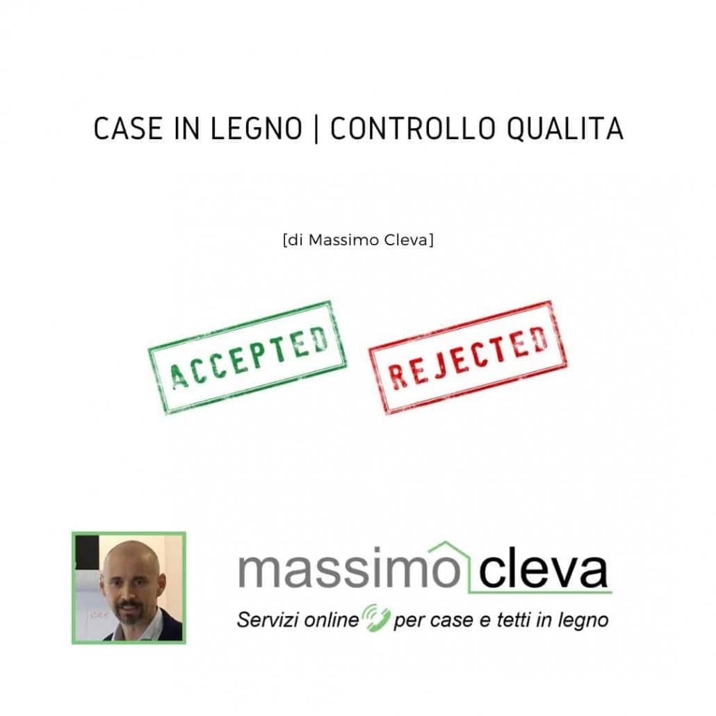 CASE in LEGNO - CONTROLLO QUALITÀ