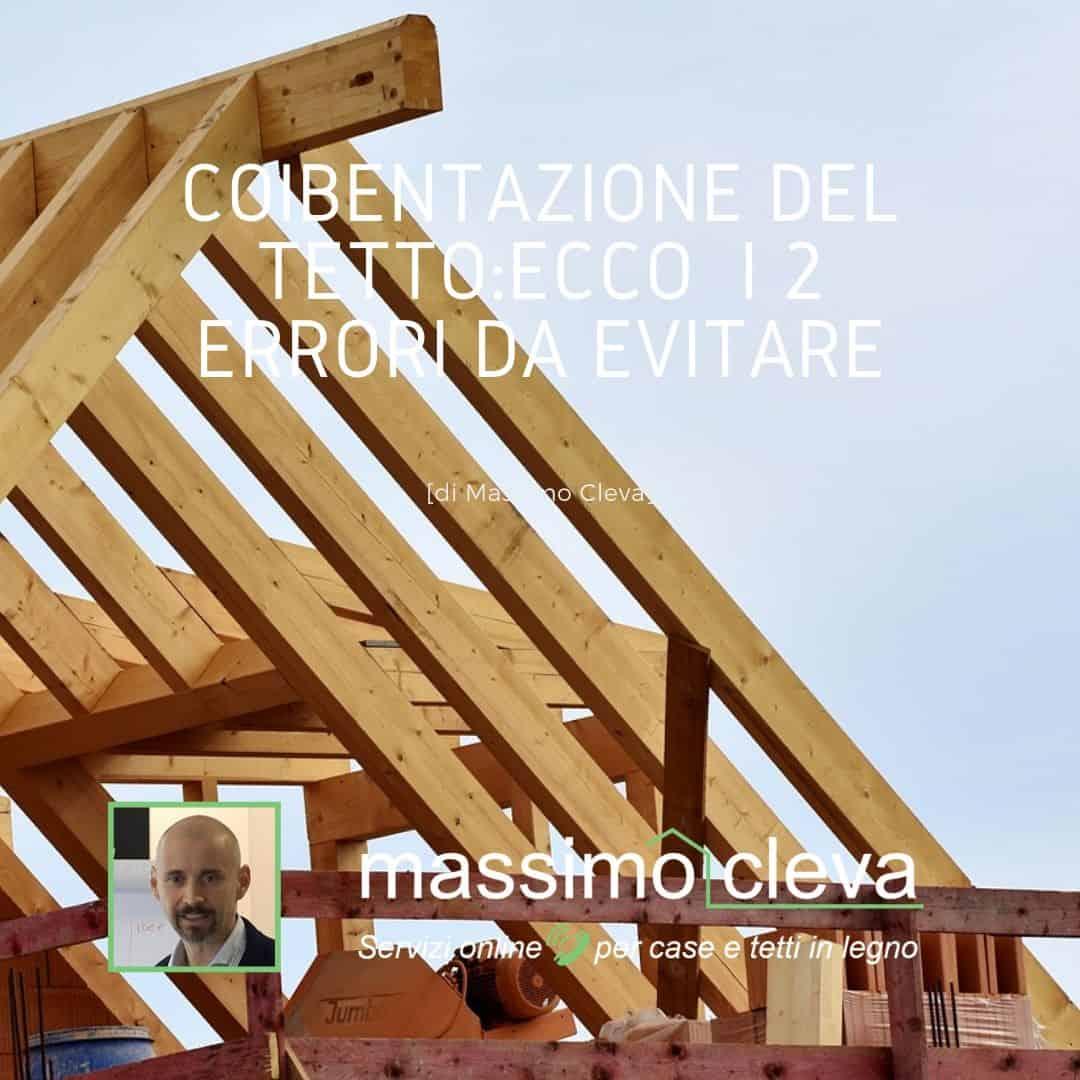 Coibentazione del tetto: errori case in legno